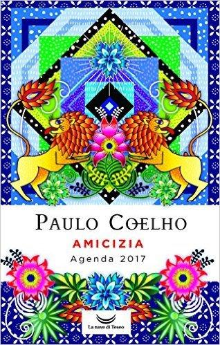 agenda 2017 paulo coelho amicizia amazon