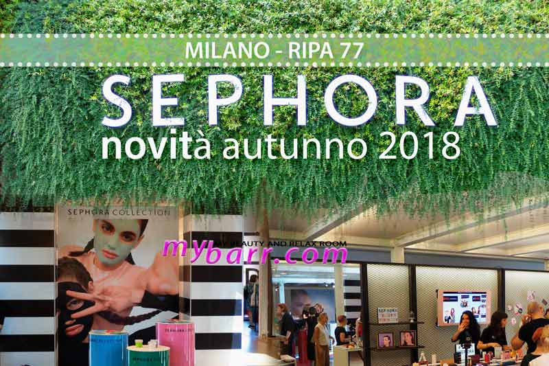 evento pressday milano ripa 77 Sephora autunno 2018 mybarr
