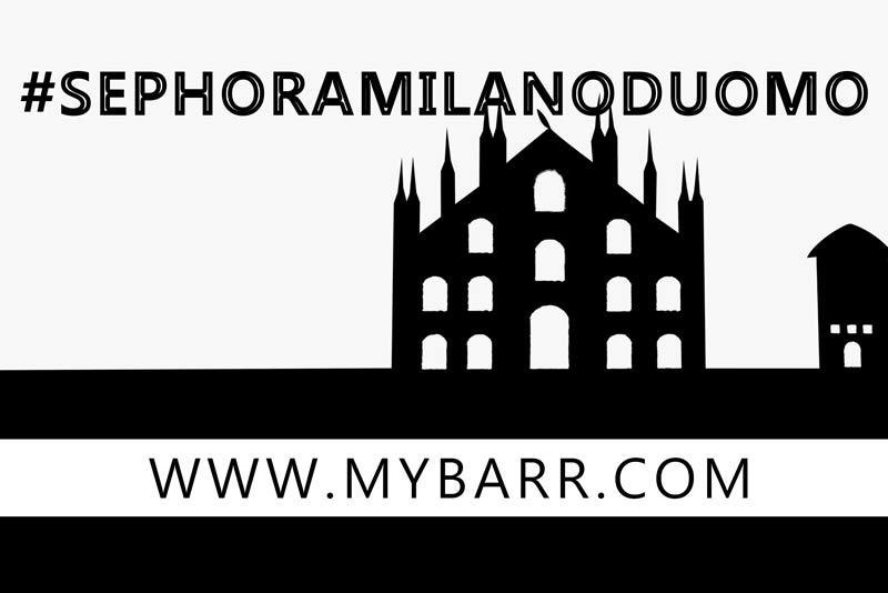 sephora milano duomo beauty shopping experience mybarr