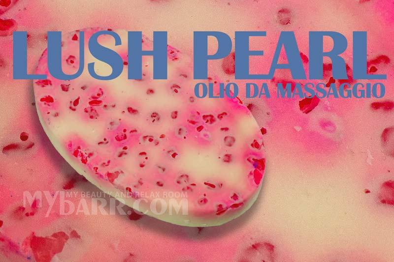 lush pearl olio da massaggio solido naked mybarr opinioni